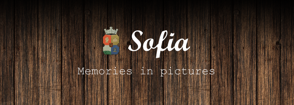 Sofia: Memories in pictures